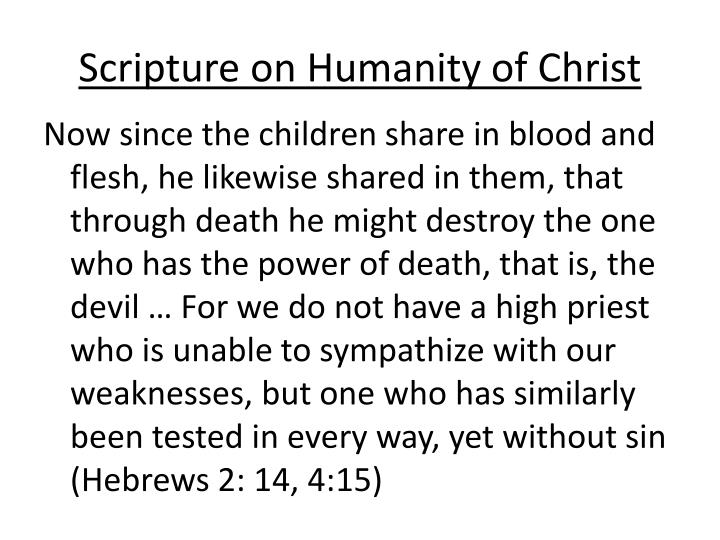 Scripture on Humanity of Christ