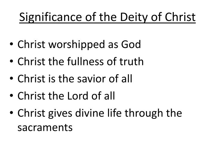 Significance of the Deity of Christ