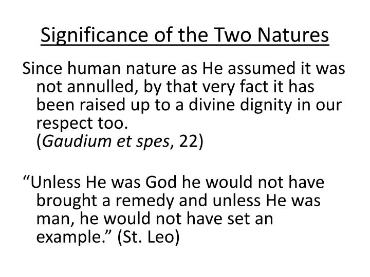 Significance of the Two Natures