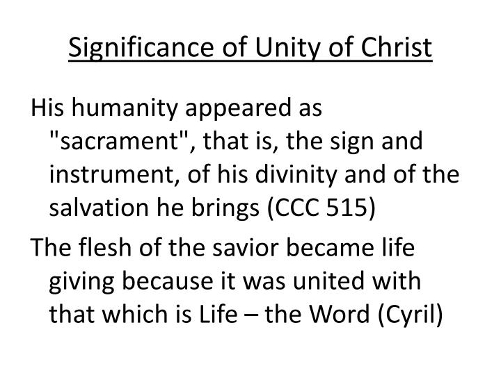Significance of Unity of Christ