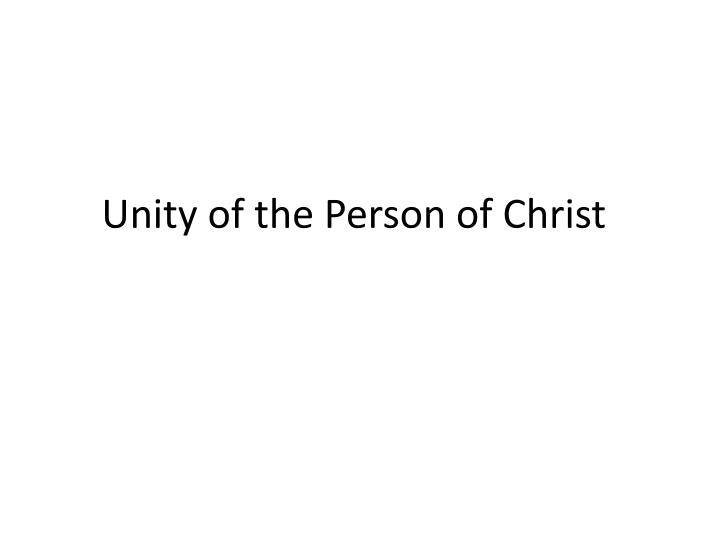 Unity of the Person of Christ