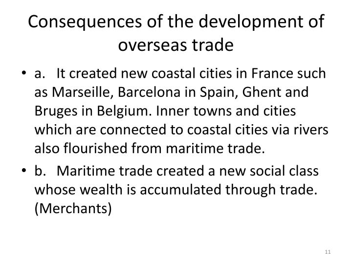 Consequences of the development of overseas trade