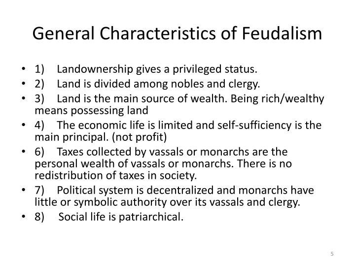 General Characteristics of Feudalism