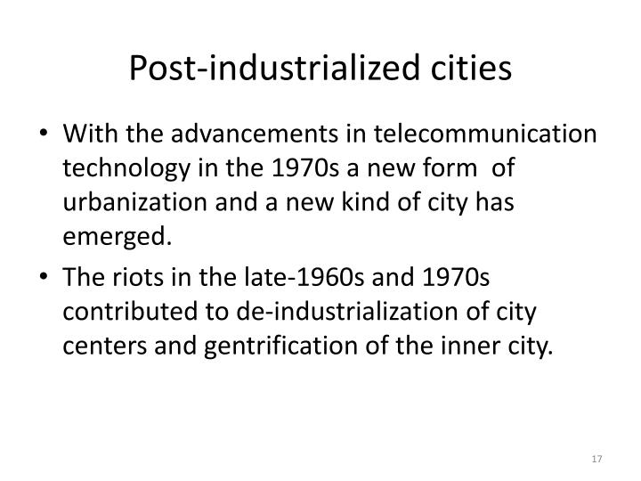 Post-industrialized cities