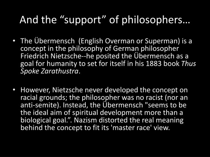 "And the ""support"" of philosophers…"