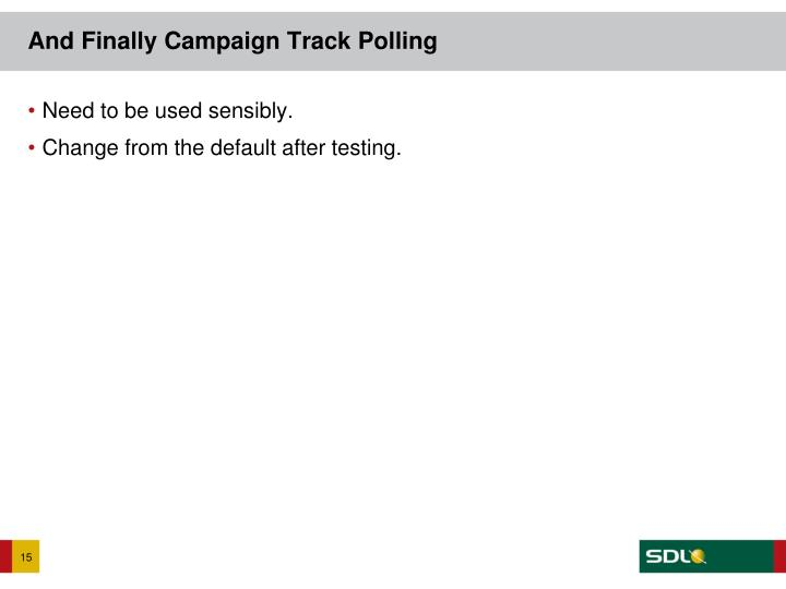 And Finally Campaign Track Polling