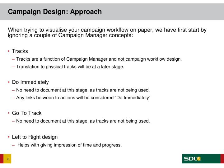 Campaign Design: Approach