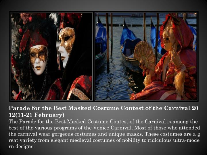 Parade for the Best Masked Costume Contest of the Carnival 2012(11-21 February)