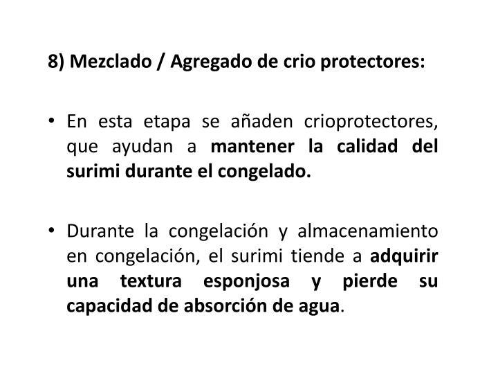 8) Mezclado