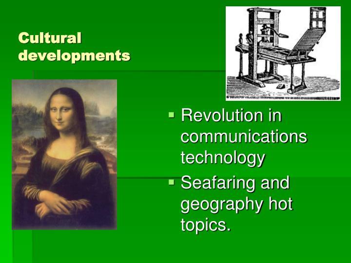 Cultural developments
