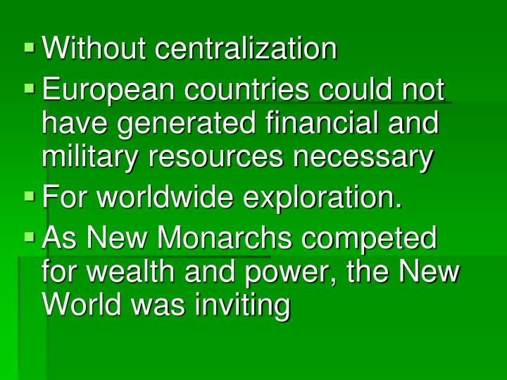 Without centralization