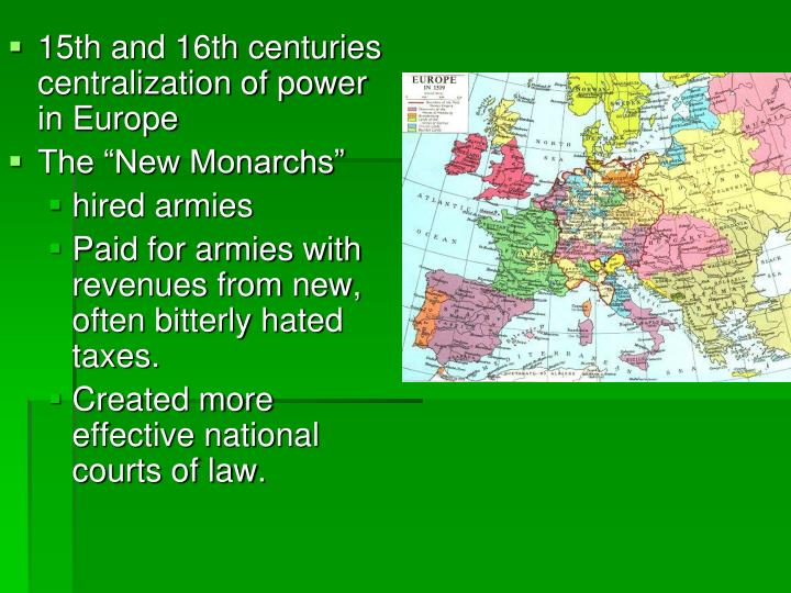 15th and 16th centuries centralization of power in Europe