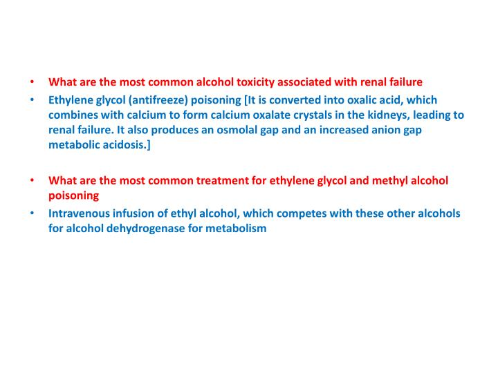 What are the most common alcohol toxicity associated with renal failure