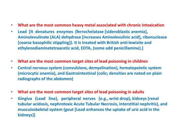 What are the most common heavy metal associated with chronic intoxication