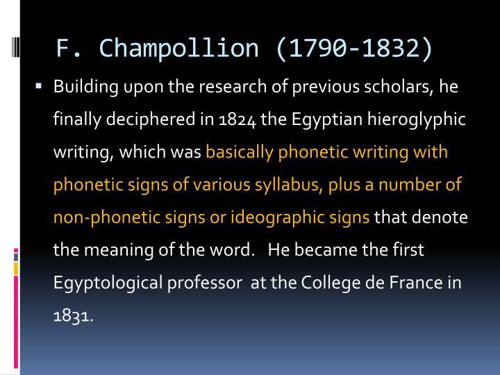 F. Champollion (1790-1832)