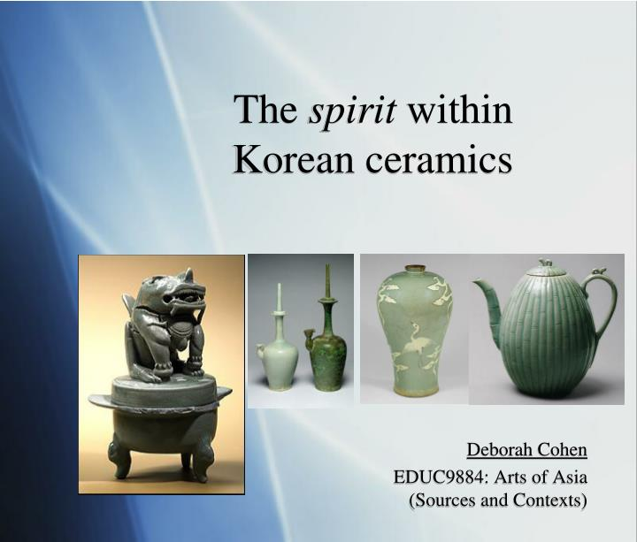 The spirit within korean ceramics