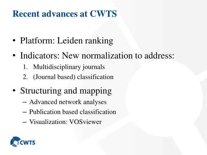 Recent advances at CWTS