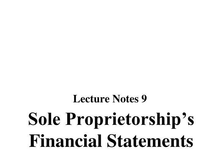 Sole proprietorship s financial statements