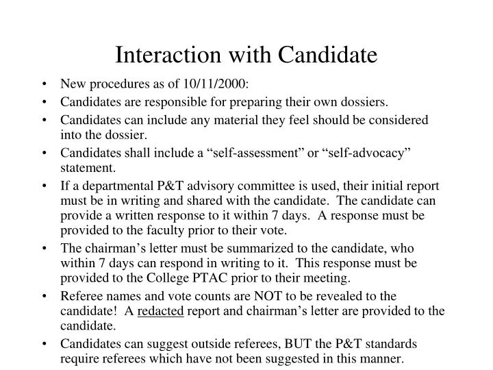 Interaction with Candidate
