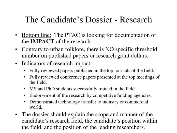 The Candidate's Dossier - Research