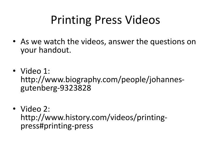 Printing Press Videos