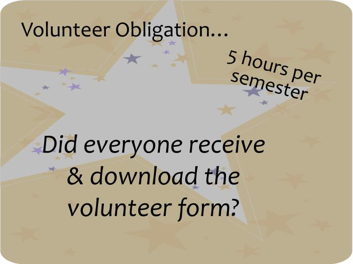 Volunteer Obligation…