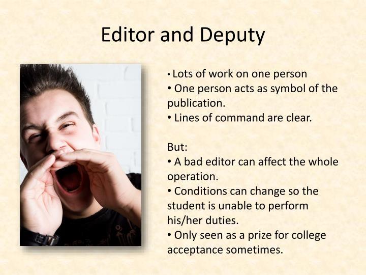 Editor and Deputy