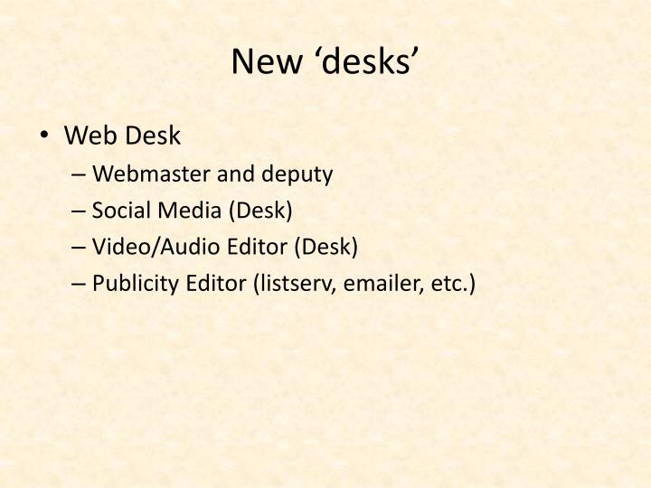 New 'desks'