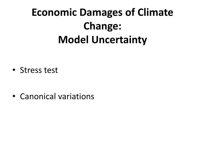 Economic Damages of Climate Change: