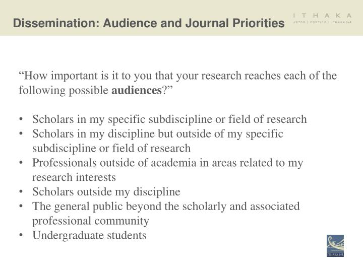 Dissemination: Audience and Journal Priorities