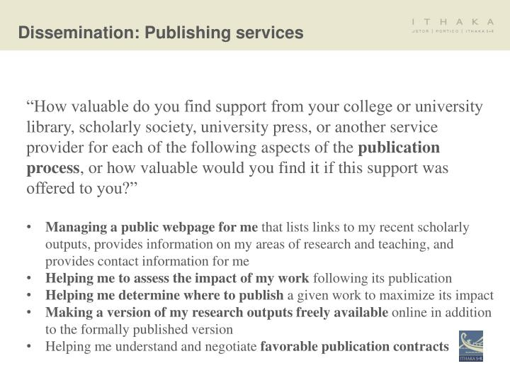 Dissemination: Publishing services