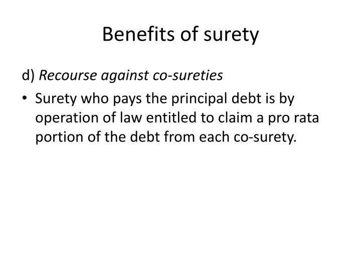 Benefits of surety