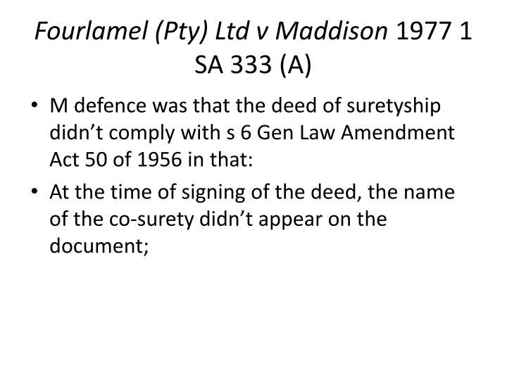 Fourlamel (Pty) Ltd v Maddison