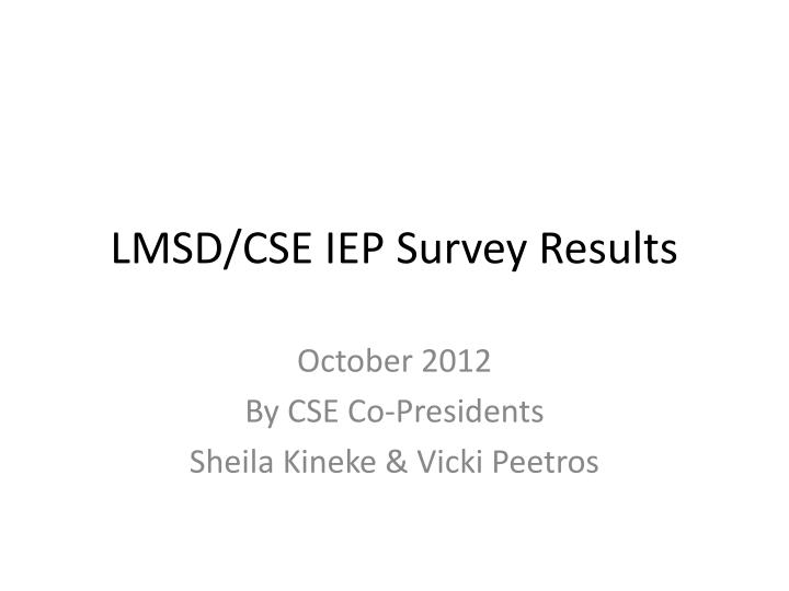 Lmsd cse iep survey results