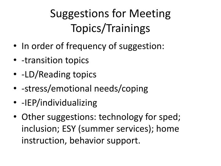 Suggestions for Meeting Topics/Trainings
