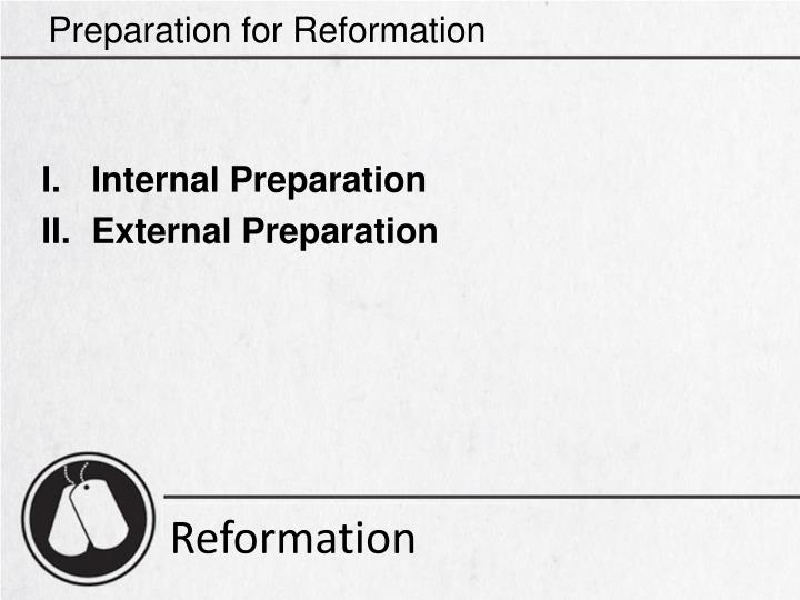 Preparation for Reformation