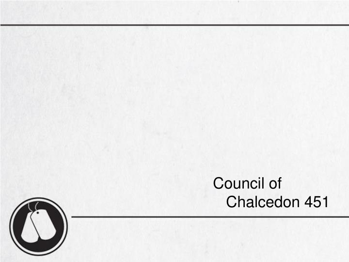 Council of Chalcedon 451