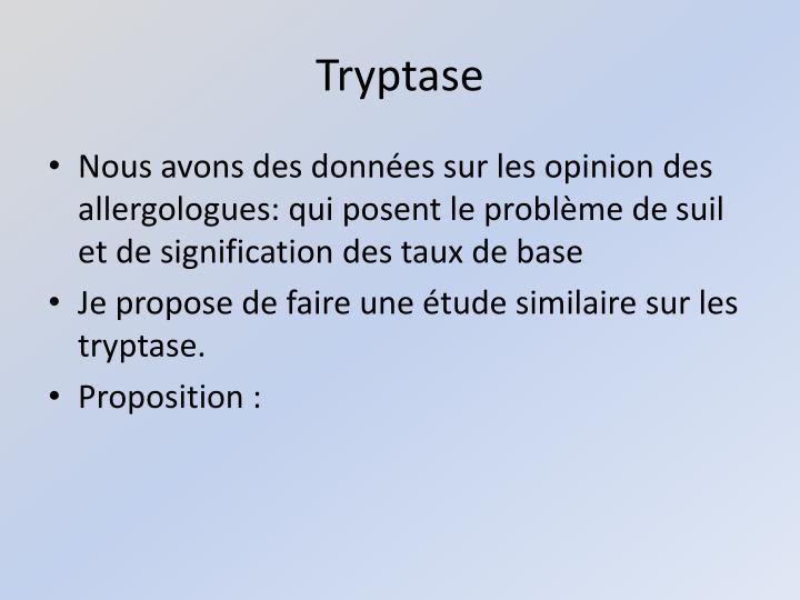 Tryptase