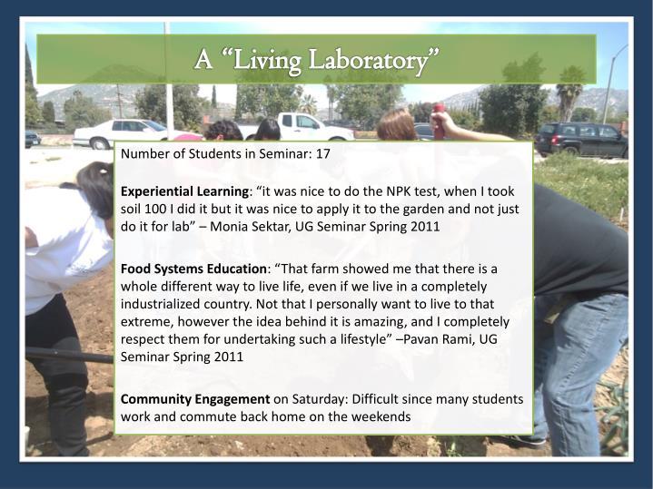 "A ""Living Laboratory"""
