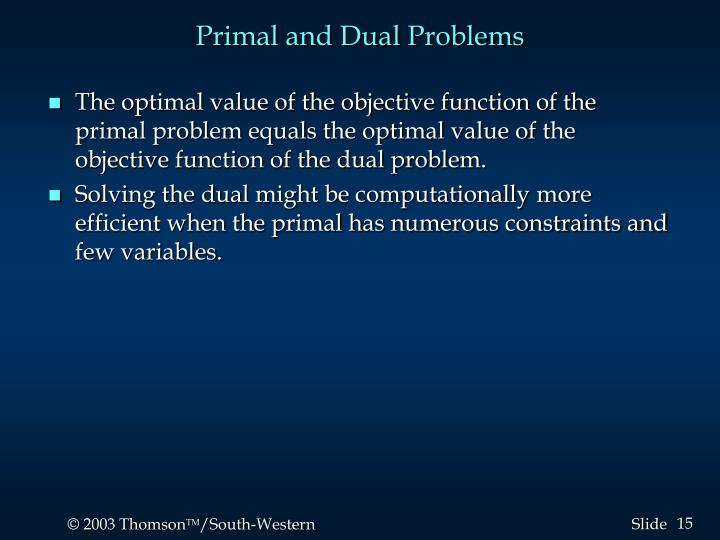 Primal and Dual Problems