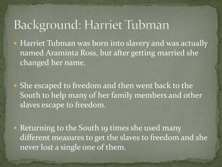 Background: Harriet Tubman