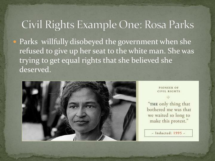 Civil Rights Example One: Rosa Parks