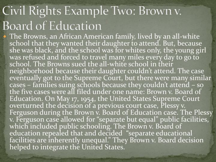Civil Rights Example Two: Brown v. Board of Education