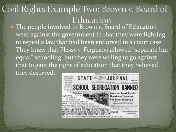 Civil Rights Example Two: Brown v. Board of