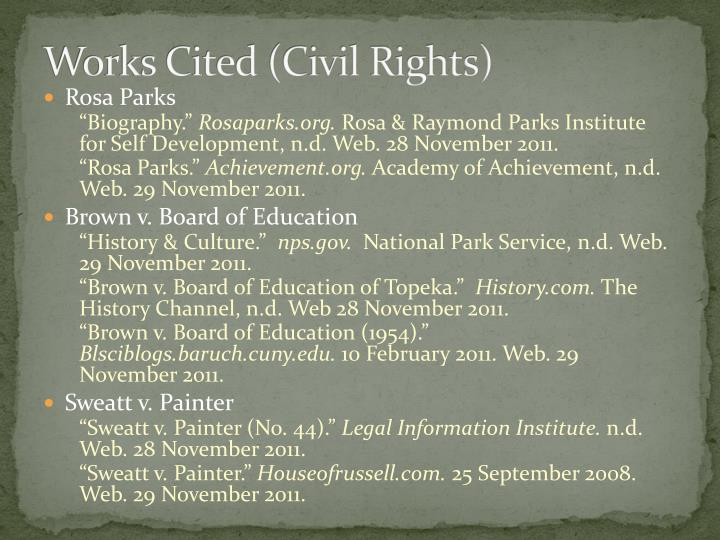 Works Cited (Civil Rights)