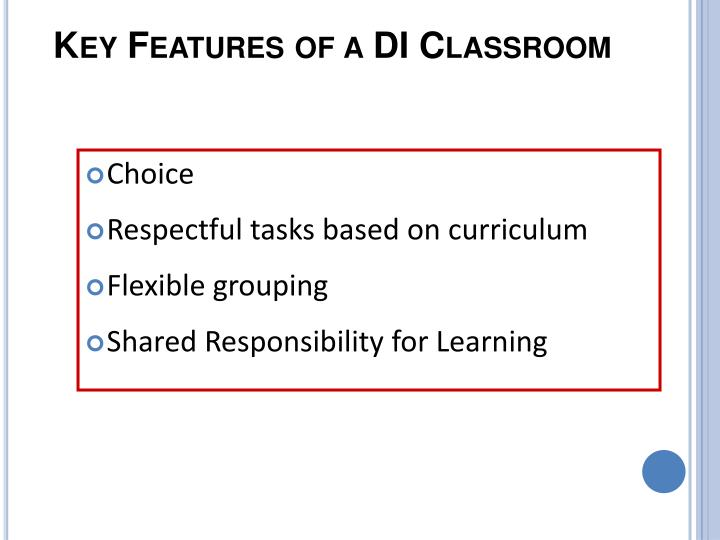 Key Features of a DI Classroom