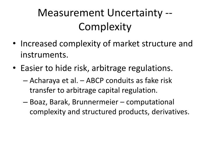 Measurement Uncertainty -- Complexity