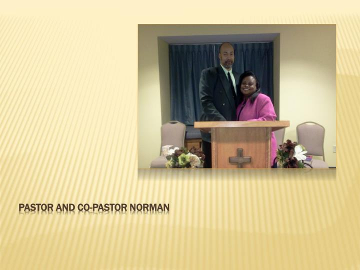 Pastor and co pastor norman