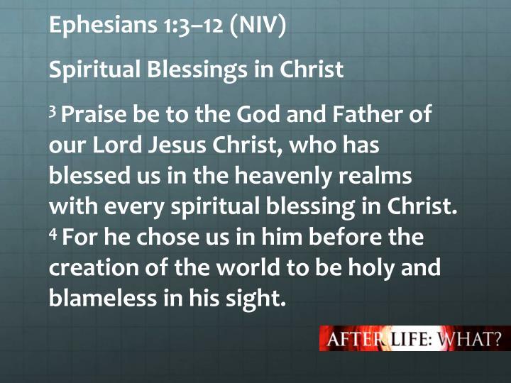 Ephesians 1:3–12 (NIV)