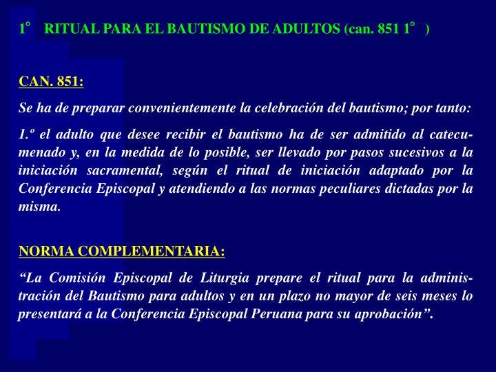 1° RITUAL PARA EL BAUTISMO DE ADULTOS (can. 851 1°)